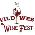 The 2017 Wild West Wine Fest Tickets are on sale now!